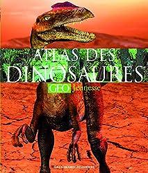 L'atlas des dinosaures GEO Jeunesse