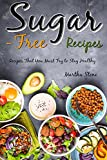 #9: Sugar-Free Recipes: Recipes That You Must Try to Stay Healthy