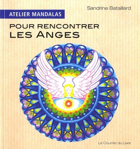 Atelier mandalas pour rencontrer les anges par Sandrine Bataillard