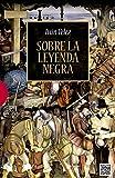 Sobre la leyenda negra (Ensayos nº 517)