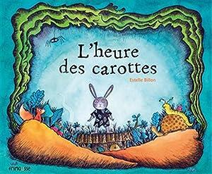 """Afficher """"L'heure des carottes"""""""