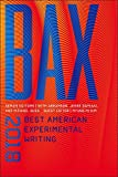 BAX 2018: Best American Experimental Writing