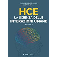 HCE. La scienza delle interazioni umane: 1