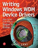 Writing Windows Wdm Device Drivers: Covers Nt 4, Win 98, and Win 2000