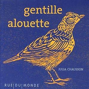 """Afficher """"Gentille alouette"""""""