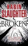Broken: A Novel (Will Trent, Band 4)