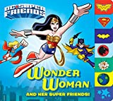 Best RANDOM HOUSE Friends Toys - Wonder Woman and Her Super Friends! Review