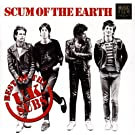 Scum of the Earth-Best of