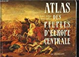 Atlas des peuples d europe centrale