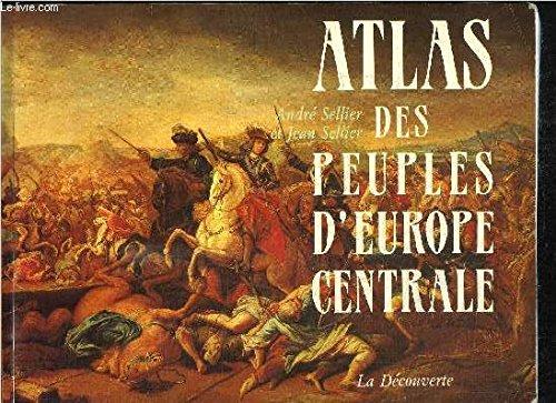 Atlas des peuples d europe centrale
