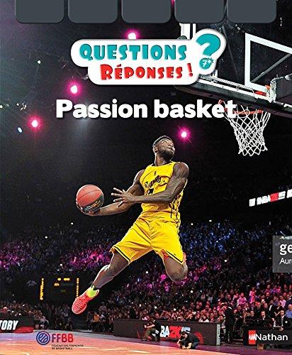 Passion basket (Questions réponses 7+)