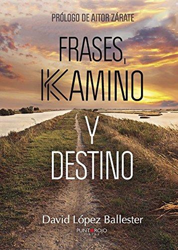 Frases, Kamino y Destino por David López Ballester
