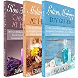 Lotionmaking, Soapmaking & Candlemaking: Lotionmaking, Soapmaking & Candlemaking Boxset: Lotionmaking DIY Guide, Making Soap At Home & Candlemaking At ... Do-It-Yourself (DIY Beauty Boxsets Book 5)