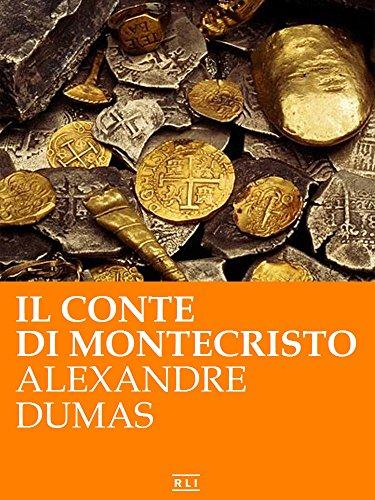 A. Dumas. Il conte di Montecristo (RLI CLASSICI)