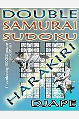 Double Samurai Sudoku Harakiri: 81 overlapping sudoku puzzles, 8 grids in 1 Taschenbuch