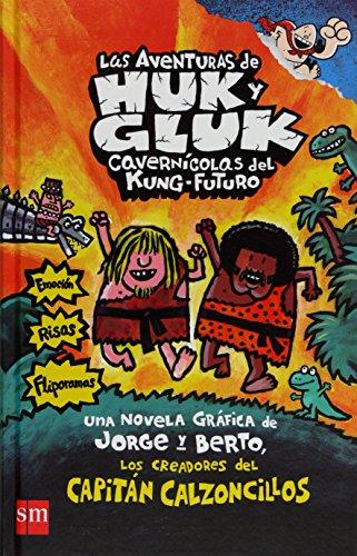 Las aventuras de Huk y Gluk (Capitán Calzoncillos)