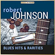 Masterpieces presents Robert Johnson: Blues Hits & Rarities (41 Tracks)