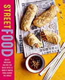 Street Food: Mouth-watering recipes for quick bites and mobile snacks from around the world (English Edition)