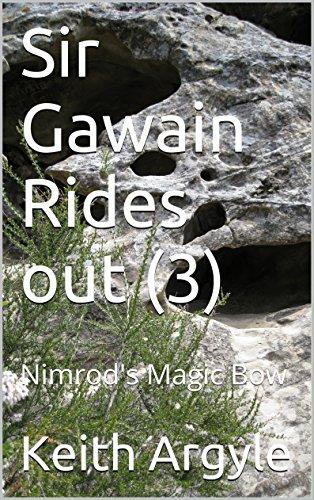 Sir Gawain Rides out (3): Nimrod's Magic Bow (English (Argyle Bow Bow)