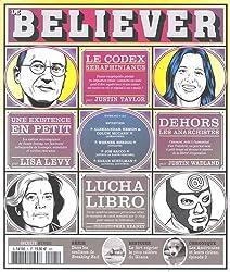Le Believer, N° 5 printemps 2014 : Irma la douce