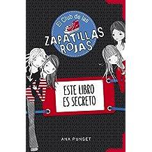 Amazon.es: el club de las zapatillas rojas: Libros