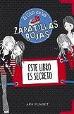 Libros PDF Este libro es secreto El Club de las Zapatillas Rojas (PDF y EPUB) Descargar Libros Gratis
