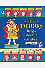 The Tudors: Kings, Queens, Scribes and Ferrets! Paperback