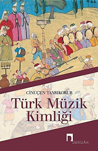 TURK MUZIK KIMLIGI (Dergah Yayinlari)