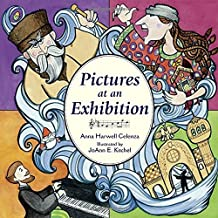 Pictures at an Exhibition by Anna Harwell Celenza (2003-02-01)