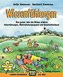 Wiesenfühlungen: Das ganze Jahr die Wiese erleben, Naturübungen, Wahrnehmungsspiele und Märchenbuch (Kinder erforschen die Welt)