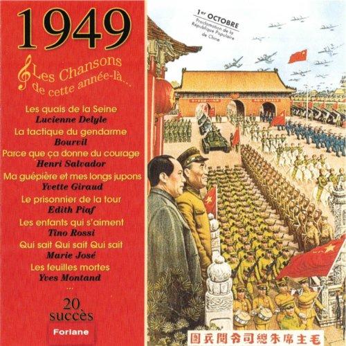 1949 : Les Chansons De Cette Année-là (1er Octobre