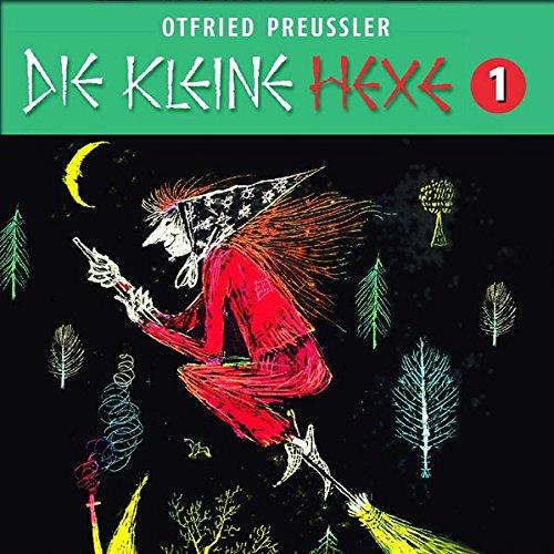 Die kleine Hexe (Neuproduktion) - CD / 01: Die kleine Hexe (Otfried Preußler)