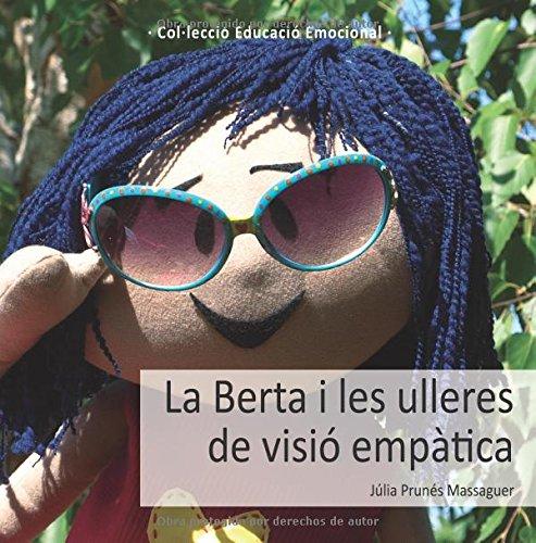 La Berta i les ulleres de visió empàtica por Júlia Prunés Massaguer