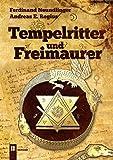 Tempelritter und Freimaurer - Ferdinand Neundlinger