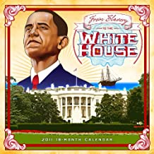 From Slavery to White House 2011 Calendar