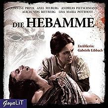 Die Hebamme [1]: Das Original-Hörspiel zum Film