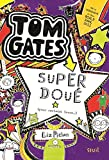 Tom Gates, Tome 5 : Super doué (pour certains trucs )