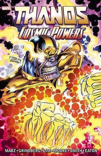 Thanos: Cosmic Powers by Ron Marz (2015-11-24)