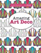 Really RELAXING Colouring Book 8: Amazing Art Deco: Volume 8 (Really RELAXING Colouring Books)