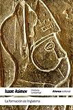 La Formación De Inglaterra (El Libro De Bolsillo - Historia)