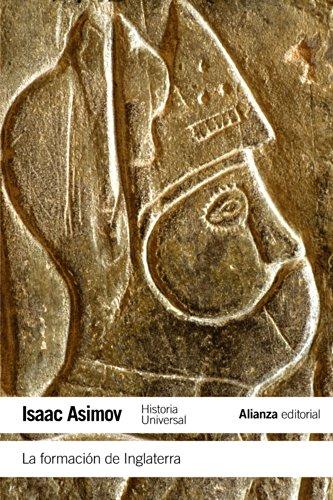 La formación de Inglaterra (El Libro De Bolsillo - Historia) por Isaac Asimov