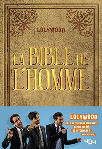 La Bible de l'Homme (French Edition)