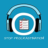 Stop Procrastination! Aufschieberitis bekämpfen mit Hypnose