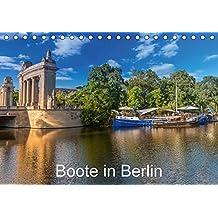 Boote in Berlin (Tischkalender 2018 DIN A5 quer): Auf Berlins Gewässern unterwegs (Monatskalender, 14 Seiten ) (CALVENDO Orte)