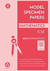 Model Specimen Papers for Mathematics: ICSE Class 10 for 2019 Examination