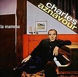 Songtexte von Charles Aznavour - La Mamma