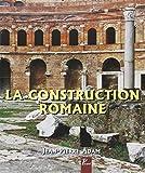 La Construction Romaine (6e ed)
