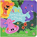 ABC Animal Rhymes for You and Me: Board Book