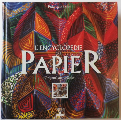 L'ENCYCLOPEDIE DU PAPIER