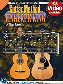 Fingerstyle Guitar Lessons for Beginners: Teach Yourself How to Play Guitar (Free Video Available) (Progressive Guitar Method) (English Edition) de [LearnToPlayMusic.com, Turner, Gary]